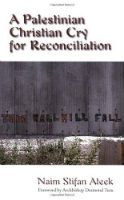 A Palestinian Christian Cry for Reconciliation book cover